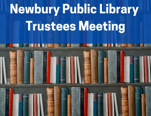 Public Notice: NEWBURY PUBLIC LIBRARY TRUSTEES MEETING